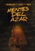 """Cubierta del libro """"Mentes del azar """""""