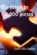 """Cubierta del libro """"Un juego de dos mil piezas"""""""