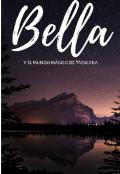 """Cubierta del libro """"Bella Y el mundo mágico de Moscada"""""""