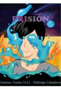 """Cubierta del libro """"Prisión (versión de Borrador)"""""""