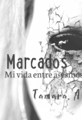 """Cubierta del libro """"Mi vida entre asesinos 4 : Marcados"""""""