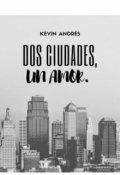 """Cubierta del libro """"Dos ciudades, un amor"""""""
