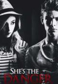 """Cubierta del libro """"She's the danger"""""""