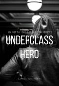 """Cubierta del libro """"Underclass Hero"""""""