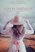 """Cubierta del libro """"Superlumínico"""""""