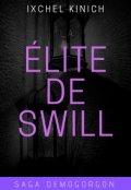 """Cubierta del libro """"La Élite De Swill (libro 1. Saga Demogorgon)"""""""