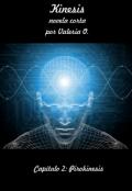 """Cubierta del libro """"Kinesis - Capítulo 2: Pirokinesis"""""""