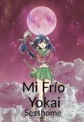 """Cubierta del libro """"Mi Frío Yokai (sesshome)"""""""