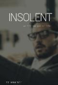 "Обложка книги ""Insolent"""