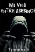 """Cubierta del libro """"Mi vida entre asesinos"""""""