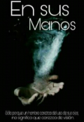 """Cubierta del libro """"En sus manos"""""""