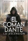 """Cubierta del libro """"El comandante - La ascensión"""""""