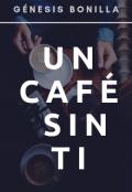 """Cubierta del libro """"Un Café Sin Ti"""""""