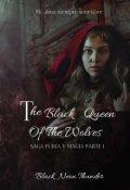 "Cubierta del libro ""The Black Queen of the Wolves(is It Love Sebastián parte I)"""