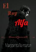 """Cubierta del libro """"El Rey Alfa"""""""