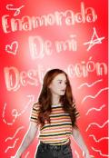 """Cubierta del libro """"Enamorada de mi destrucción """""""