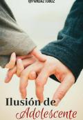 """Cubierta del libro """"Ilusión de Adolescente"""""""