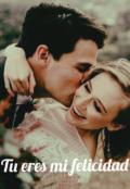 """Cubierta del libro """"Tu eres mi felicidad"""""""