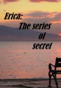 "Book cover ""Erica the series of secret"""