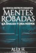 """Cubierta del libro """"Mentes Robadas ©"""""""