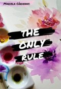 """Cubierta del libro """"The Only Rule"""""""