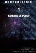 """Cubierta del libro """"Apoccalipsis 1: Esferas de poder"""""""