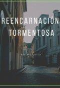 """Cubierta del libro """"Reencarnación Tormentosa"""""""
