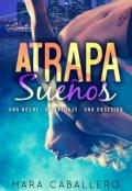 """Cubierta del libro """"Atrapasueños: Una noche, un tatuaje, una obsesión"""""""