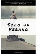 """Cubierta del libro """"Solo Un Verano"""""""