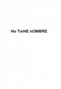 """Cubierta del libro """"No tiene Nombre"""""""