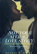 """Book cover """"Not Your Average love story """""""