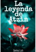 """Cubierta del libro """"La leyenda de Atzin"""""""