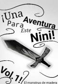 """Cubierta del libro """"Una Aventura Para Este Nini: El Monstruo De Madera"""""""