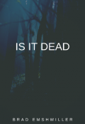 "Book cover ""Is It Dead"""