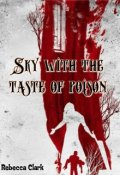 "Book cover ""Sky with the taste of poison"""