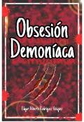 """Cubierta del libro """"Obsesión Demoníaca """""""