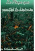 """Cubierta del libro """"La Plaga que Cambió la Historia """""""
