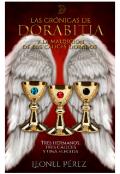 """Cubierta del libro """"Crónicas de Dorabitia: la maldición de los cálices dorados."""""""