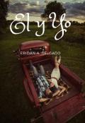 """Cubierta del libro """"El y Yo """""""
