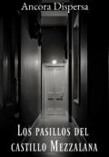 """Cubierta del libro """"Los pasillos del castillo Mezzalana"""""""