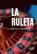"""Cubierta del libro """"La ruleta"""""""