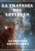 """Cubierta del libro """"La travesía del Leviatán - La segunda gran guerra"""""""