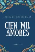 """Cubierta del libro """"Cien mil amores """""""