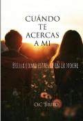 """Cubierta del libro """"Cuándo Te Acercas A Mi """""""