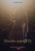 """Cubierta del libro """"Mundo Siniestro: Matar el dolor"""""""