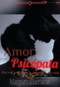 """Cubierta del libro """"Amor Psicópata"""""""