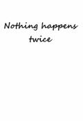 """Обкладинка книги """"Ніщо не трапляється двічі"""""""