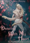 "Book cover ""Dancing With My Heart"""