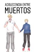 """Cubierta del libro """"Adolescencia entre muertos"""""""