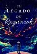 """Cubierta del libro """"El legado de Ragnarok"""""""